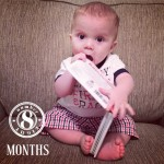 Eight Months! #BabyBrotherM
