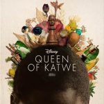 Disney's QUEEN OF KATWE – New Featurette Watch It Now!!!