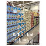 Back to School Snack Stock-Up at BJ's Wholesale Club