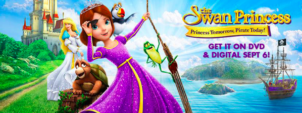 The Swan Princess: Princess Tomorrow, Pirate Today DVD Giveaway