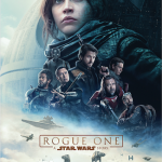 ROGUE ONE: A STAR WARS STORY – New Trailer, Poster & Images!!!
