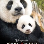 BORN IN CHINA – Opening In Theatres Everywhere This Friday!!!