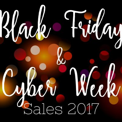 Black Friday and Cyber Week Sales 2017