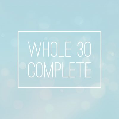 Whole 30 Complete